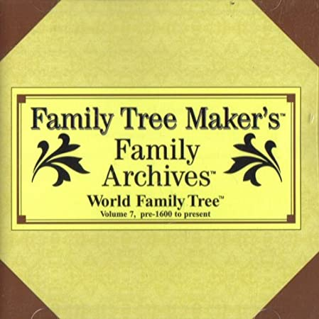 Family Tree Maker's Family Archives: Volume 7, Pre-1600 to 1996 [ Windows 3.0 or Higher ]
