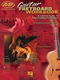 Guitar Fretboard Workbook