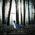 Stray (       UNABRIDGED) by Elissa Sussman Narrated by Caitlin Davies