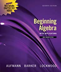 Beginning Algebra with Applications, Multimedia Edition (Available 2010 Titles Enhanced Web Assign)