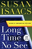 Long Time No See (0066214041) by Susan Isaacs