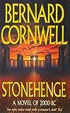 Bernard Cornwell Stonehenge : A Novel Of 2000BC :