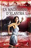 echange, troc Michelle Sagara - La magicienne d'Elantra