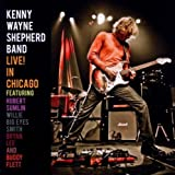 Live! In Chicago by Kenny Wayne Shepherd Band (2010) Audio CD