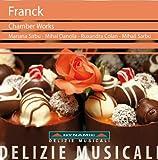 セザール・フランク:室内楽作品集 C. Franck / Dynamic