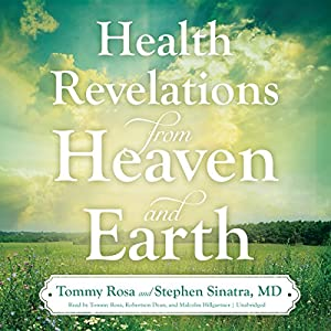 Health Revelations from Heaven and Earth Audiobook