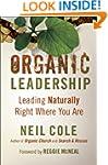 Organic Leadership: Leading Naturally...