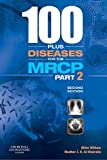 img - for 100 plus Diseases for the MRCP Part 2, 2e by Miles D Witham BM BCh PhD (2008-03-05) book / textbook / text book