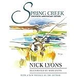 Spring Creek: Twentieth Anniversary Edition | Nick Lyons