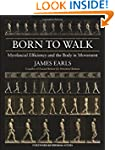 Born to Walk: Myofascial Efficiency a...