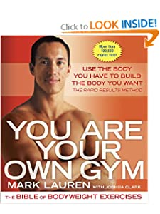 You Are Your Own Gym: The Bible of Bodyweight Exercises [Paperback]