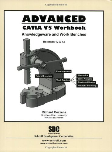 Advanced CATIA V5 Workbook (Releases 12 & 13)
