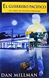 El Guerrero Pacifico:Un libro De Epifania Personal (0915811901) by Millman, Dan