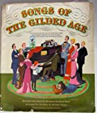 img - for Songs of the Gilded Age. Words & Music for Favorite American Songs of the Elegant Eighties, Gay Nineties & First Decade 20th book / textbook / text book