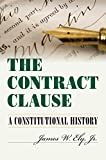 img - for The Contract Clause: A Constitutional History book / textbook / text book