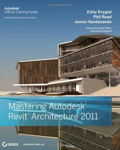 Mastering Autodesk Revit Architecture 2011
