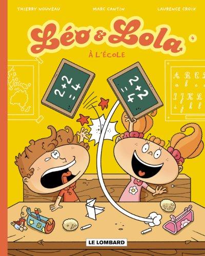 LO ET LOLA T4 - A L'ECOLE
