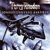 Sonderkommando Kantiran (Perry Rhodan Sternenozean 8) | Perry Rhodan
