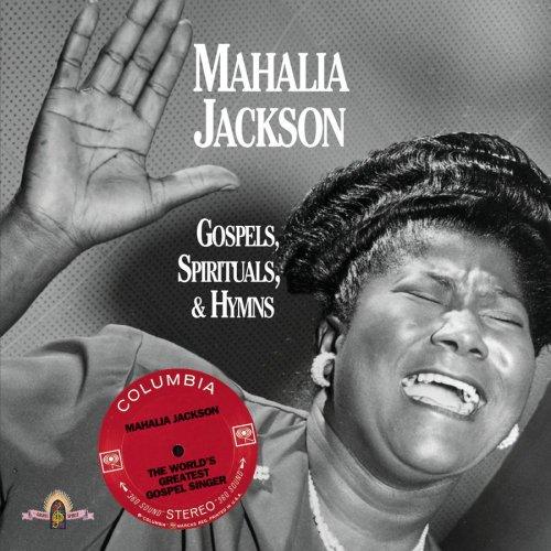 Mahalia Jackson - Gospels Spirituals & Hymns - Zortam Music