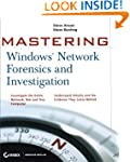 Mastering Windows Network Forensics a...