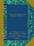 img - for The Ornithologist And O logist, Volume 11 book / textbook / text book