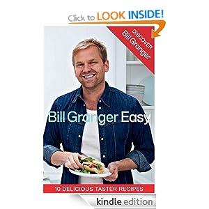 Discover Bill Granger: 10 Delicious, Taster Recipes from 'Easy' Bill Granger