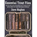 Essential Trout Fliesby Dave Hughes
