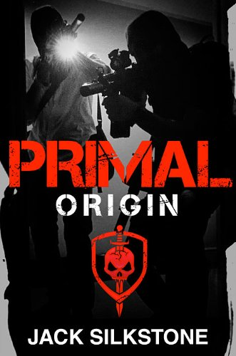 Now on the Digital Shelves in the Kindle Store: PRIMAL Origin. Special Ops Action in an Unjust World - 14 Straight Rave Reviews and Just 99 Cents on Kindle