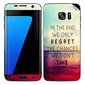 Theskinmantra In the end we only regret SKIN/STICKER/DECAL for Samsung Galaxy S7