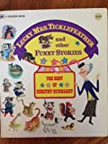 img - for Lucky Mrs. Ticklefeather And Other Funny Stories The Best Of Dorothy Kunhardt Golden Book 1974 Oversized Hardback book / textbook / text book