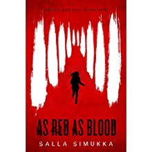 As Red as Blood: As Red as Blood, Book 1 Audiobook by Salla Simukka Narrated by Ann Marie Lee