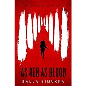 As Red as Blood: As Red as Blood, Book 1 Hörbuch von Salla Simukka Gesprochen von: Ann Marie Lee