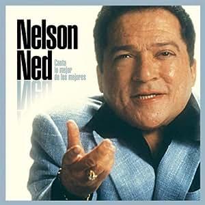 Nelson Ned - Canta Lo Mejor De Los Mejores - Amazon.com Music