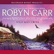 Wild Man Creek: A Virgin River Novel | Robyn Carr