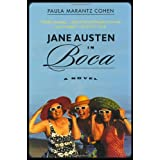 Jane Austen in Boca: A Novel ~ Paula Marantz Cohen