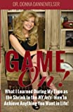 Game On!: What I Learned During My Time as the Shrink to the NY Jets - How to Achieve Anything You Want In Life!