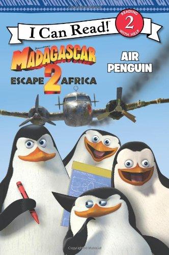 Madagascar: Escape 2 Africa: Air Penguin (I Can Read Book 2)