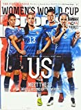 Sports Illustrated - June 8, 2015 - Womens World Cup (Soccer), US vs. THEM - Meet the 23 Wholl Reconquer the World