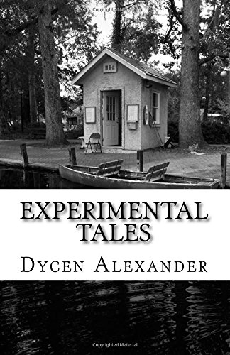 Experimental Tales: For Your Enjoyment