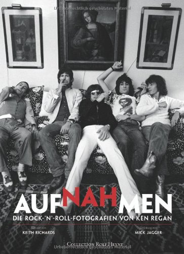 Nahaufnahmen-Die-RocknRoll-Fotografien-von-Ken-Regan-Mit-Texten-von-Keith-Richards-und-Mick-Jagger