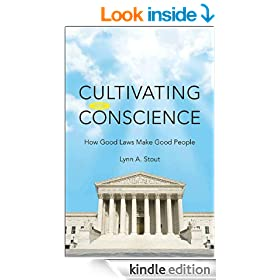Cultivating Conscience: How Good Laws Make Good People