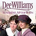 Sunshine after Rain Audiobook by Dee Williams Narrated by Kim Hicks