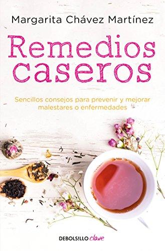 Book Cover: Remedios caseros / Handbook of Home Remedies: Sencillos consejos para prevenir y mejorar malestares o enfermedades.