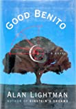Good Benito (0679436146) by Alan Lightman