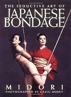 The Seductive Art of Japanese Bondage