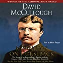 Mornings on Horseback Audiobook by David McCullough Narrated by Nelson Runger
