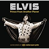Elvis: Prince from Another Planet (Deluxe Version)