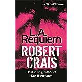 L. A. Requiem (Elvis Cole Novels)by Robert Crais