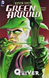 img - for Green Arrow: Quiver (New Edition) book / textbook / text book