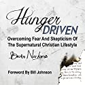 Hunger Driven Audiobook by Brian Nickens Narrated by William Crockett